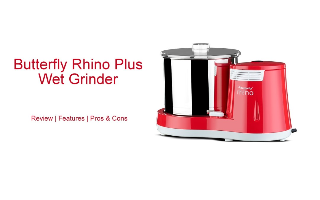 Butterfly Rhino Plus Wet Grinder Review & Features