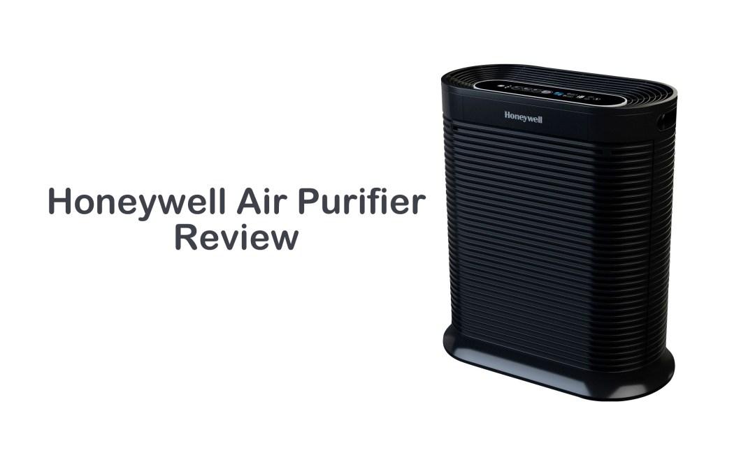 Honeywell Air Purifier Review | Clean & Fresh Air