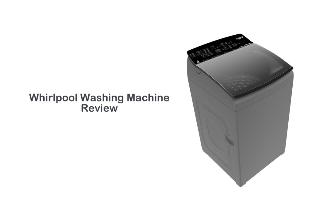 Whirlpool Washing Machine Review | Feature Filled