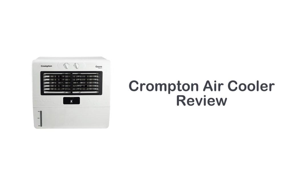 Crompton Air Cooler Review | Affordable Price