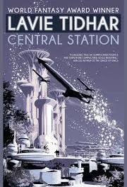 Central Station by Lavie Tidhar