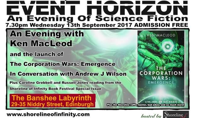 Shoreline of Infinity Event Horizon: an Evening with Ken MacLeod