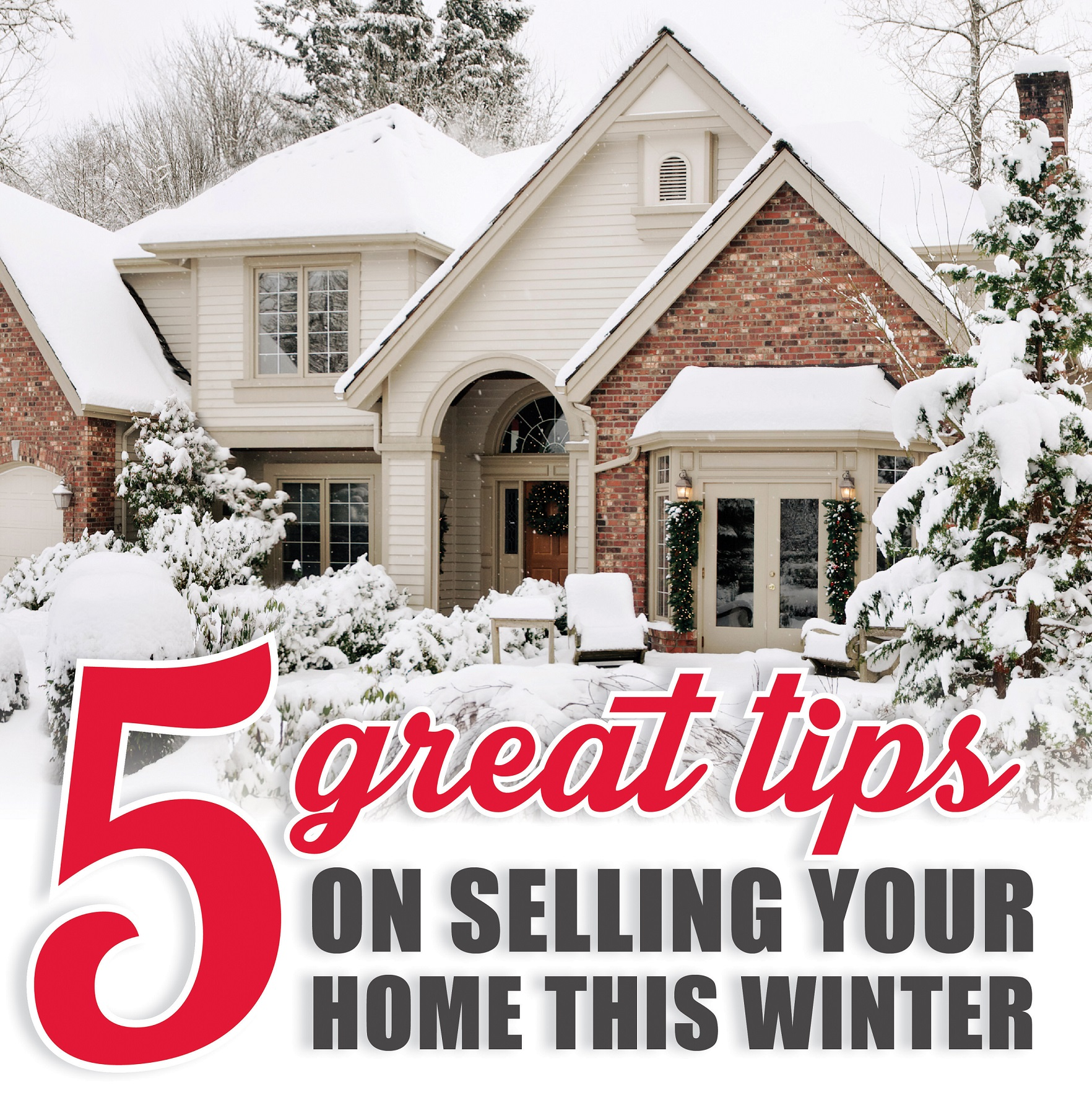 Five Tips for Selling a Home in Winter  Shorewest Latest