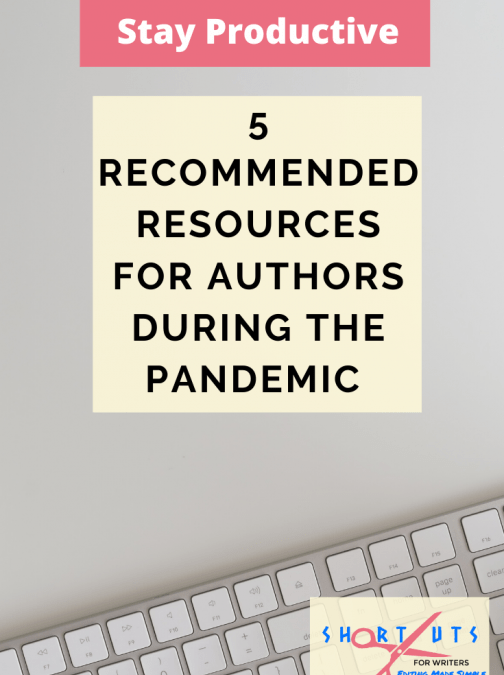 5 Recommended Resources For Writers During The Pandemic