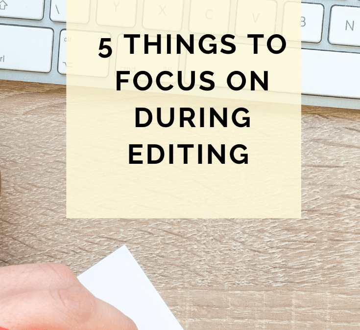 Free Writing Class – 5 Things To Focus On During Editing