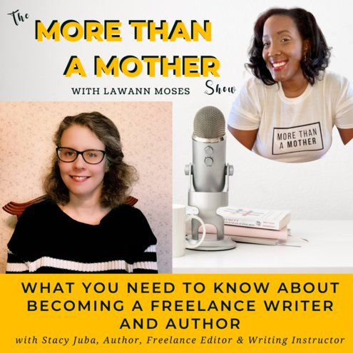 Podcast Interview About Being A Mother And A Writer @LaWannMoses