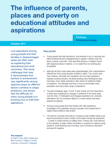 """The influence of parents, places and poverty on educational attitudes and aspirations"""