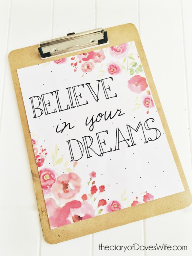 Believe-in-Your-Dreams-Free-Print-by-DavesWife1