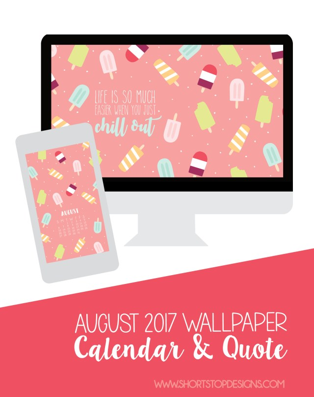 August 2017 Monthly Calendar & Quote