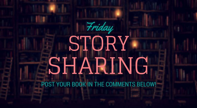 Friday Story Sharing #7!