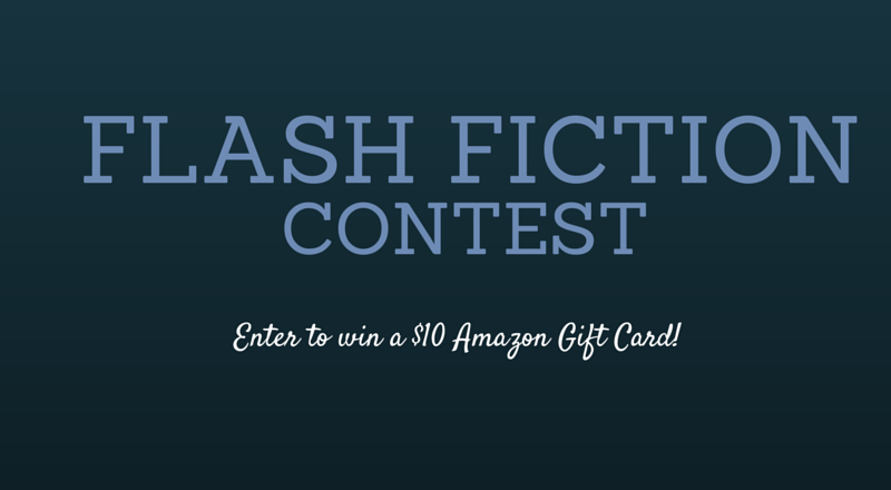 Flash Fiction Contest #10!