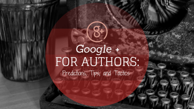google-plus-for-authors-jill-bennett-litfire-publishing-guest-post