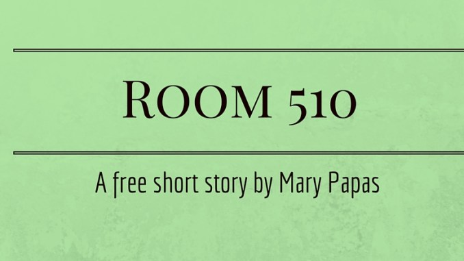 room-510-a-free-short-story-by-mary-papas
