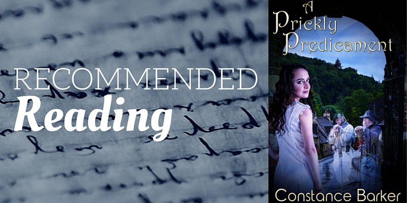 Recommended Reading: A Prickly Predicament by Constance Barker