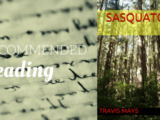 recommended-reading-travis-mays-sasquatch