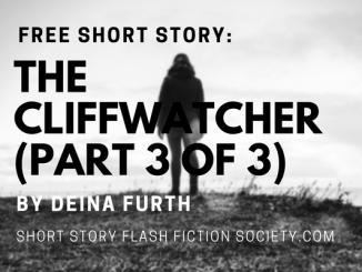 the-cliffwatcher-part-3-of-3