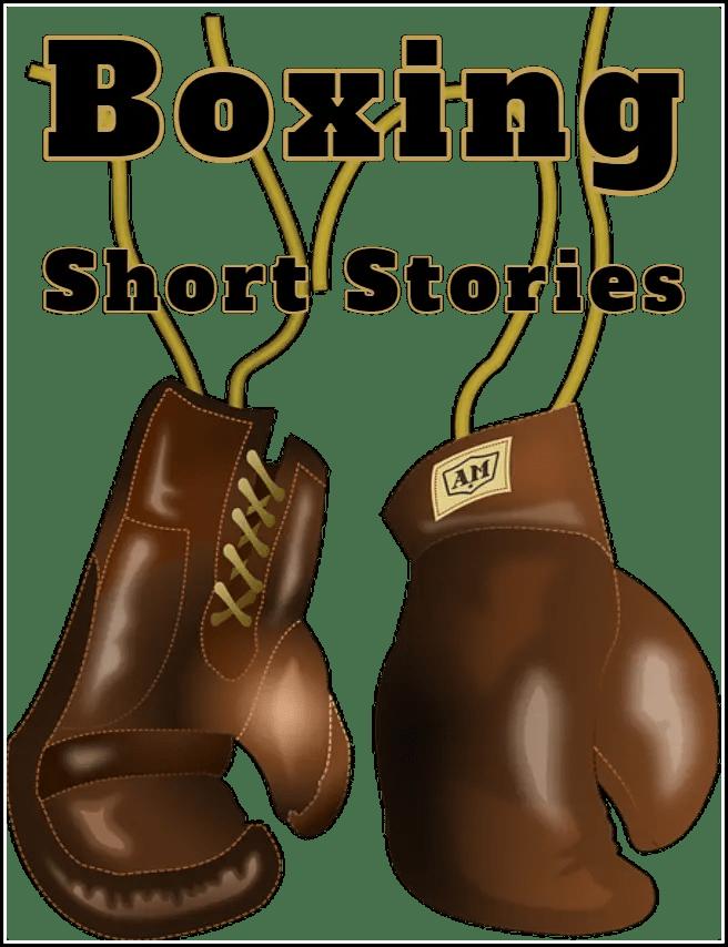 Short Boxing Stories