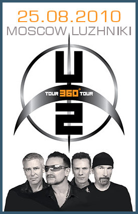U2 360 TOUR IN MOSCOW [AUGUST 2010]