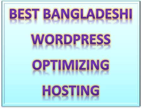 Best Bangladeshi WordPress Optimized Hosting