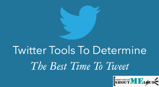 Twitter Tools to Determine The Best Time to Tweet