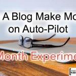 Può un Blog fare soldi in automatico: Esperimento di 1 mese