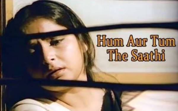 hum aur tum the saathi