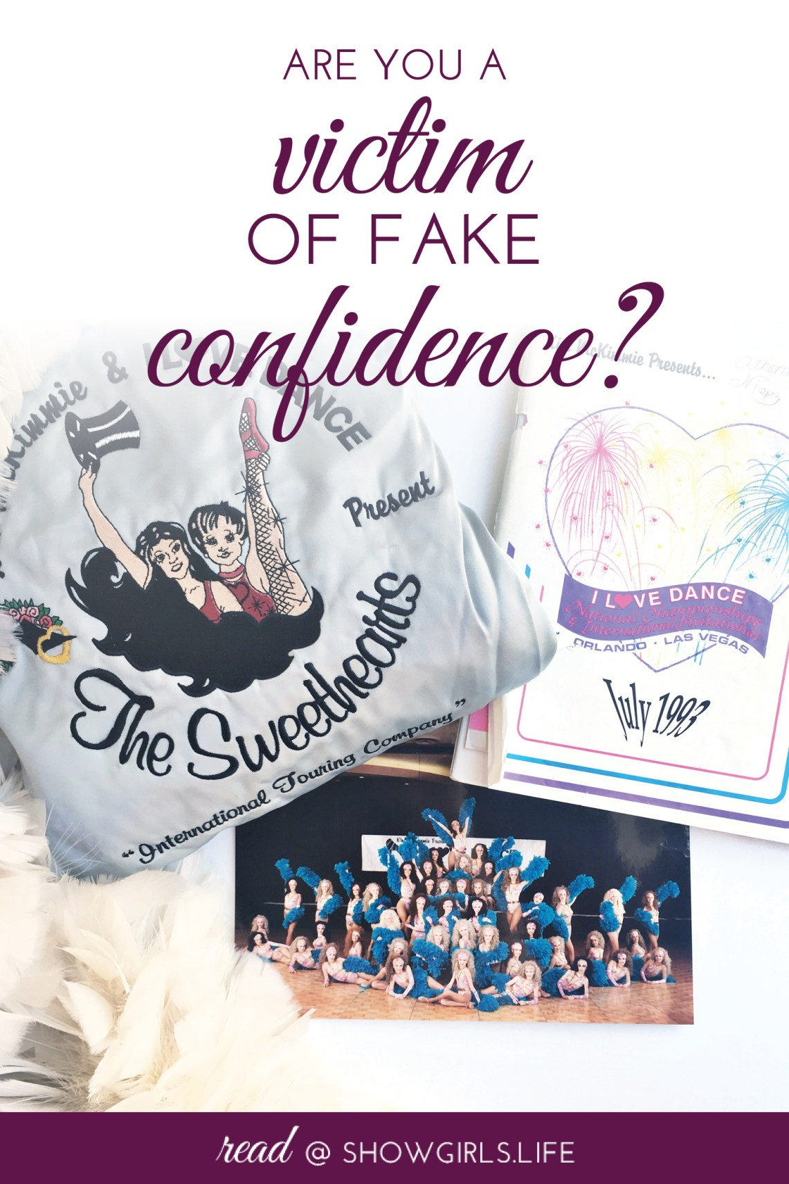 Showgirls.Life – Are You a Victim of Fake Confidence?