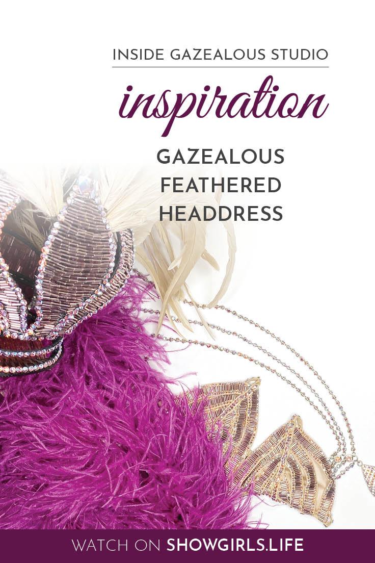 Showgirl's Life blog   Inside Gazealous Studio part 1, inspiration
