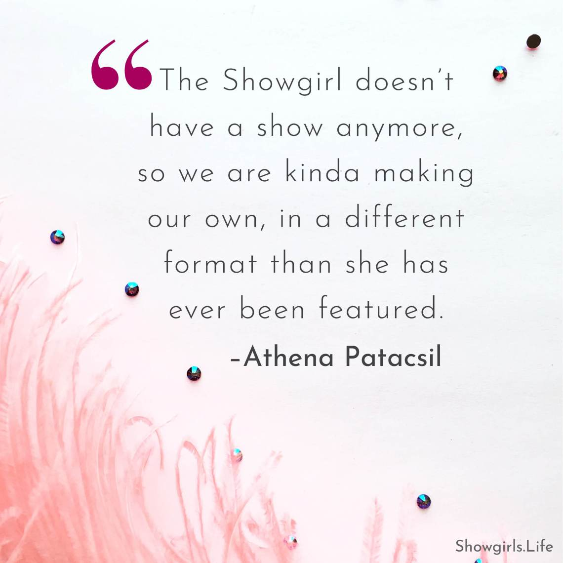 Showgirls Life blog | One heartbreaking truth: the Showgirl is missing from the city that made her famous
