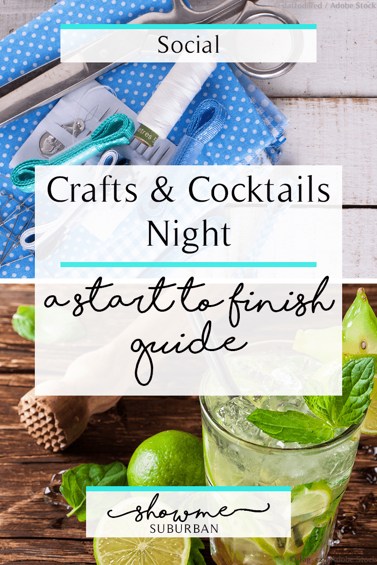ShowMe Suburban | Crafts & Cocktails Night: A Start-to-Finish Guide