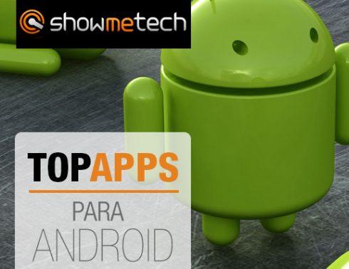 TOP APPS: os melhores aplicativos para smartphones e tablets Android 3