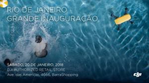 Inauguração DJI no Brasil