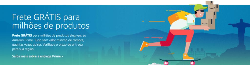 Amazon Prime Entregas rápidas e gratuitas, é tudo que o comprador de internet quer