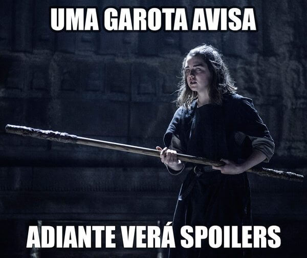 "meme spoiler arya - Análise do episódio 6×03 de Game of Thrones: ""Oathbreaker"""