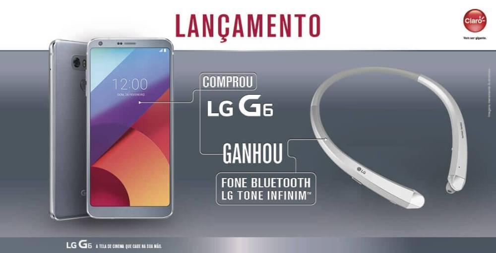 banner g6 claro - Promoção! Compre um LG G6 e ganhe um fone bluetooth LG Tone Infinim