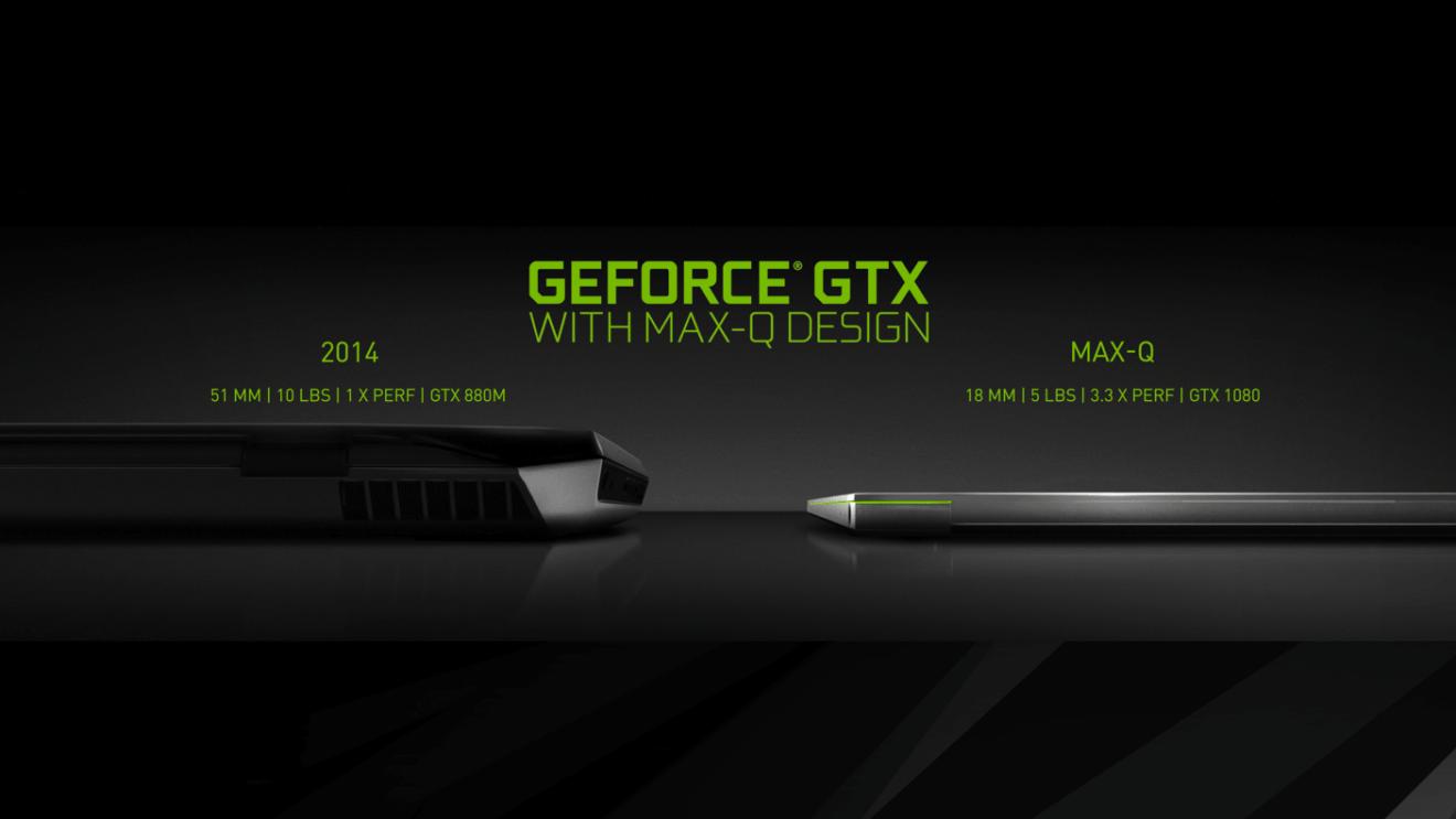 nvidia geforce gtx max q laptops now versus then - Como escolher um notebook gamer para os jogos atuais