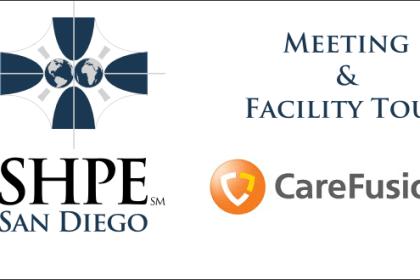 SHPE SD GBM & Facility Tour at CareFusion