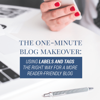 Organizing with Labels and Tags – Blog Better