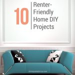 10 Renter Friendly Home DIY Tutorials