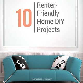 10 Renter Friendly Home DIY Tutorials
