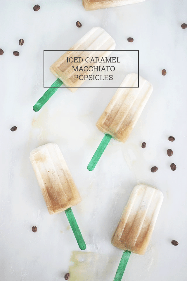 Iced Caramel Macchiato Popsicles