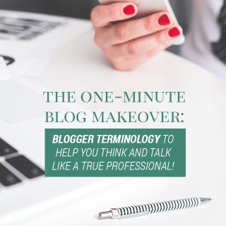 Blogger Terminology – Blog Better