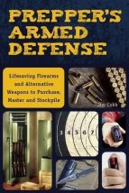Prepper's Armed Defense