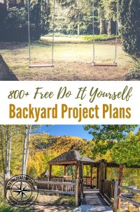 800+ Free Do It Yourself Backyard Project Plans