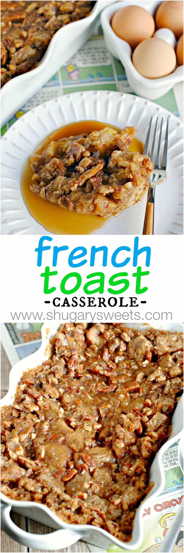 Overnight French Toast Casserole  Shugary Sweets