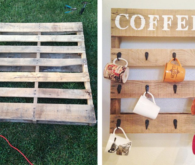 Show Guests Who The Best Mom In The World Is By Creating A Diy Coffee Cup Holder For The Kitchen Wall Find An Old Wood Pallet And Refurbish It Like This