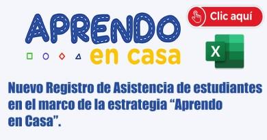"""Nuevo Registro de Asistencia de estudiantes en el marco de la estrategia """"Aprendo en Casa""""."""
