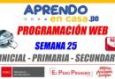 SEMANA 25:Programación Web-INICIAL-PRIMARIA-SECUNDARIA [Del lunes 21 al viernes 25 de setiembre de 2020]