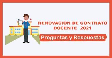 Preguntas Frecuentes y Respuestas sobre la Renovación del Contrato Docente 2021.