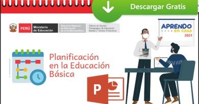 """Excelentes Orientaciones para la Planificación en la Educación Básica Regular 2021 en el Marco de la Estrategia  """"Aprendo en Casa"""" [Descarga aquí][PPT]"""